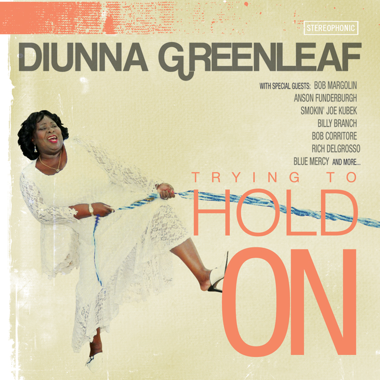 Diunna Greenleaf cover Trying to Hold On